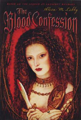 The Blood Confession, Alisa M Libby