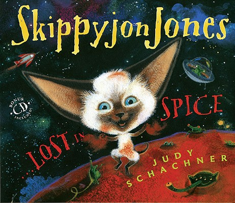 Skippyjon Jones, Lost in Spice, Schachner, Judy
