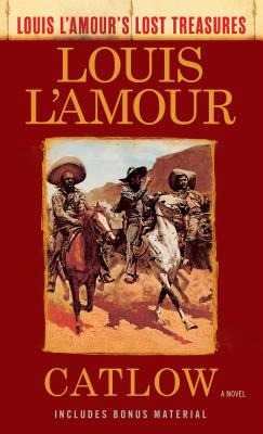 Image for Catlow (Louis L'Amour's Lost Treasures): A Novel