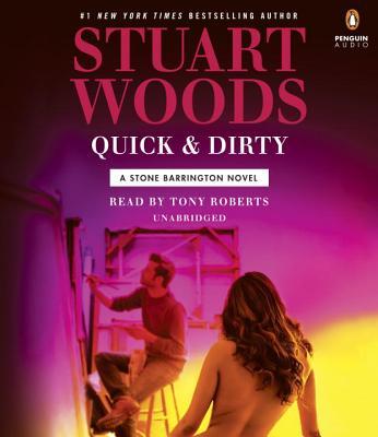 Quick & Dirty (A Stone Barrington Novel), Woods, Stuart