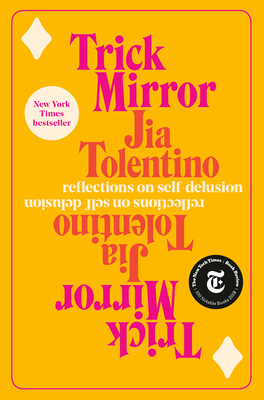 Image for Trick Mirror: Reflections on Self-Delusion