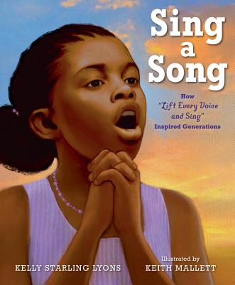 Image for SING A SONG: HOW 'LIFT EVERY VOICE AND SING' INSPIRED GENERATIONS