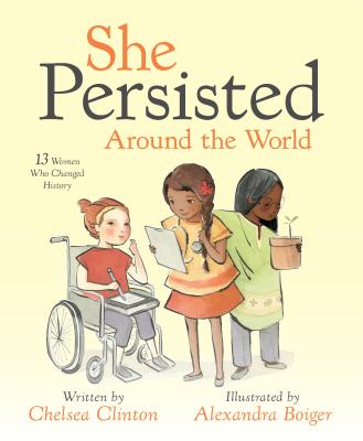 Image for She Persisted Around the World: 13 Women Who Changed History