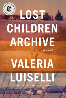 Image for Lost Children Archive A Novel