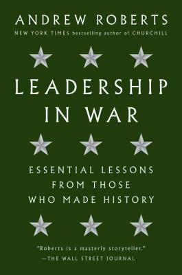 Image for LEADERSHIP IN WAR: Essential Lessons from Those W