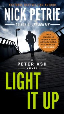 Image for Light It Up (A Peter Ash Novel)