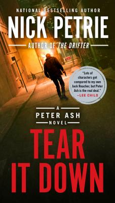 Image for Tear It Down (A Peter Ash Novel)