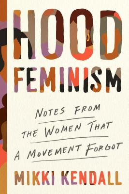 Image for Hood Feminism: Notes from the Women That a Movement Forgot