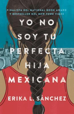 Image for Yo No Soy Tu Perfecta Hija Mexicana