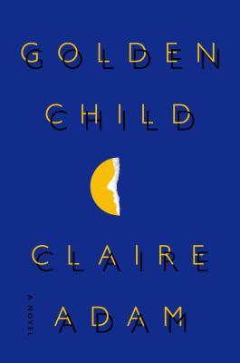 Image for Golden Child: A Novel