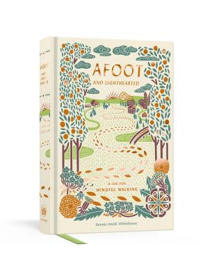 Image for Afoot and Lighthearted: A Journal for Mindful Walking