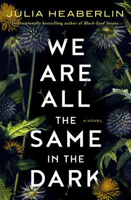 Image for WE ARE ALL THE SAME IN THE DARK