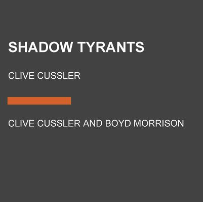 Image for Shadow Tyrants: Clive Cussler (The Oregon Files)