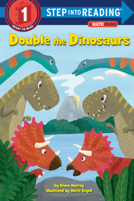 Image for DOUBLE THE DINOSAURS: A MATH READER (STEP INTO READING, STEP 1)