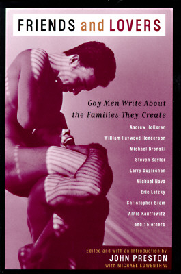 Image for Friends and Lovers: Gay Men Write About the Families They Create