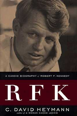 Image for RFK: A Candid Biography of Robert F. Kennedy