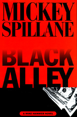 Black Alley, Spillane, Mickey
