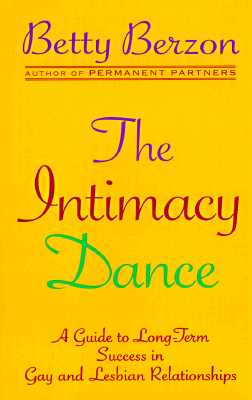 Image for The Intimacy Dance: 8A Guide to Long-Term Success in Gay and Lesbian Relationships