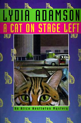 A Cat on Stage Left: An Alice Nestleton Mystery, Adamson, Lydia