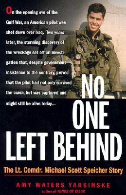 Image for No One Left Behind : The Lt. Comdr. Michael Scott Speicher Story