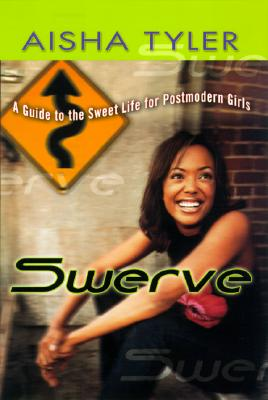 Image for Swerve: Reckless Observations of a Postmodern Girl