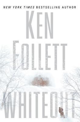 Whiteout, Follett, Ken