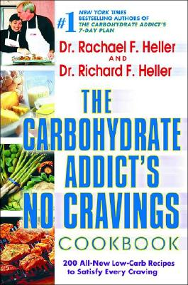 Image for The Carbohydrate Addict's No-Cravings Cookbook