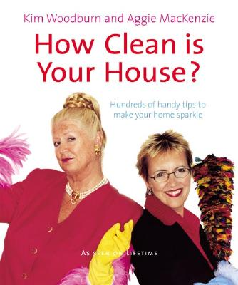 Image for How Clean Is Your House?: Hundreds of Handy Tips to Make Your Home Sparkle