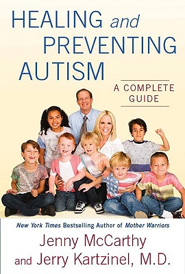 Image for Healing and Preventing Autism: A Complete Guide
