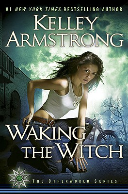 Image for Waking the Witch (Women of the Otherworld)