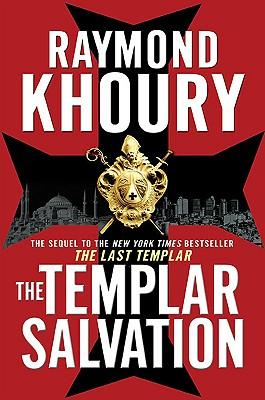 The Templar Salvation, Raymond Khoury