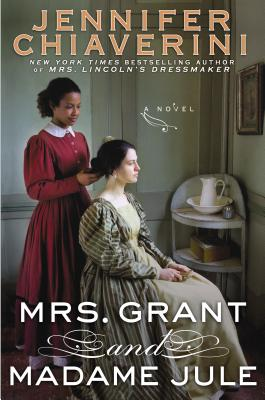 Image for Mrs. Grant and Madame Jule