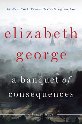 Image for A Banquet of Consequences: A Lynley Novel