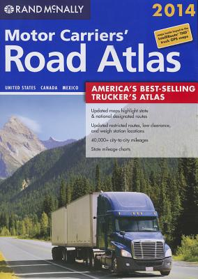 2014 Motor Carriers' Road Atlas (MCRA) (Rand Mcnally Motor Carriers' Road Atlas), Rand McNally (Author)
