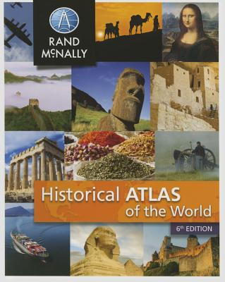 Image for Rand McNally Historical Atlas of the World