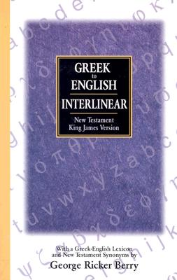 Image for Greek to English Interlinear New Testament (King James Version)