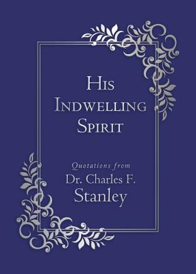 Image for His Indwelling Spirit (Walking With God)