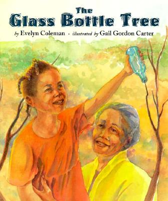 Image for The Glass Bottle Tree