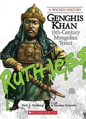 Image for Genghis Khan: 13th Century Mongolian Tyrant