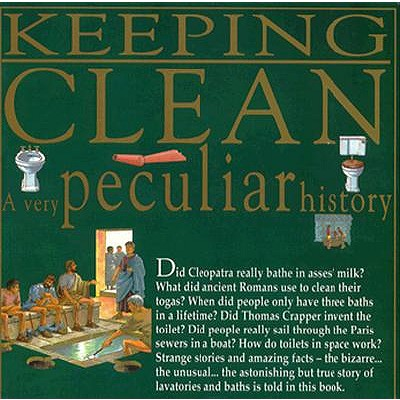 Image for Keeping Clean (Very Peculiar History)