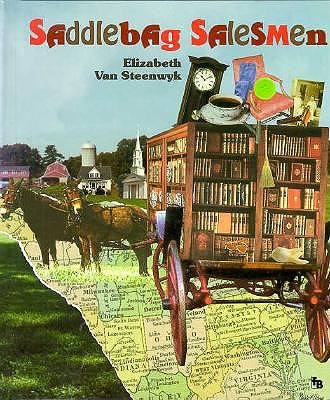 Saddlebag Salesmen (First Book), ELIZABETH VAN STEENWYK
