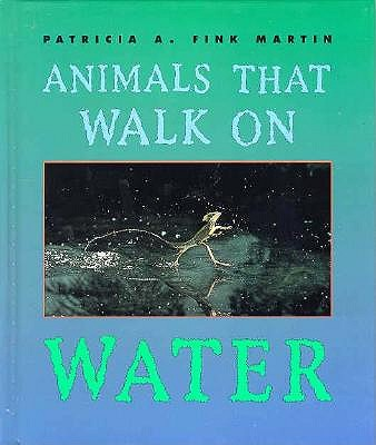 Image for Animals That Walk on Water (First Books--Animals) [Library Binding]