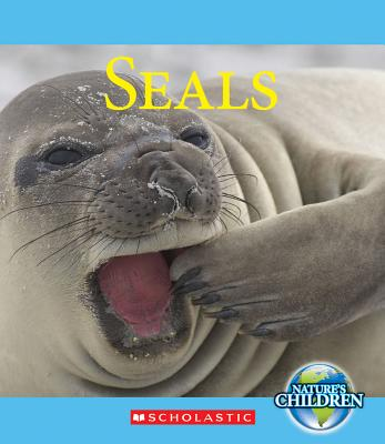 Image for Seals (Nature's Children (Children's Press Library))