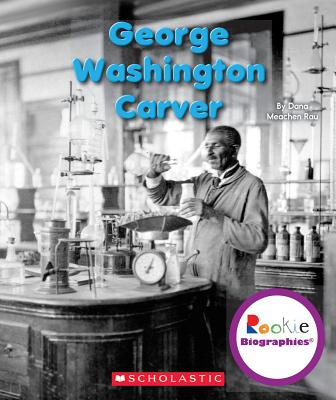 Image for George Washington Carver (Rookie Biographies)