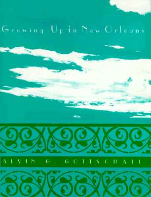 Image for GROWING UP IN NEW ORLEANS