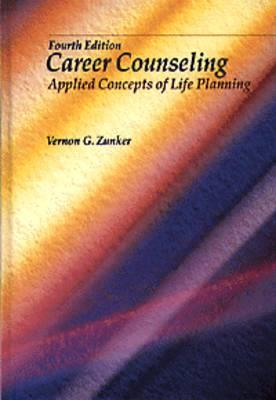 Image for Career Counseling: Applied Concepts of Life Planning