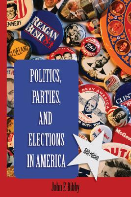 Image for Politics, Parties, and Elections in America