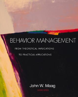 Image for Behavior Management: From Theoretical Implications to Practical Applications (with InfoTrac)