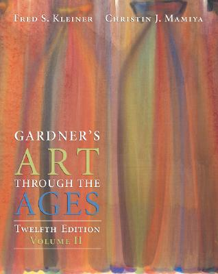 Image for Gardner's Art Through the Ages, Volume II (Chapters 19-34)