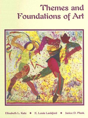 Image for Themes and Foundations of Art Student Edition